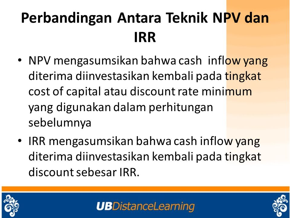 Perbandingan Antara Teknik NPV dan IRR