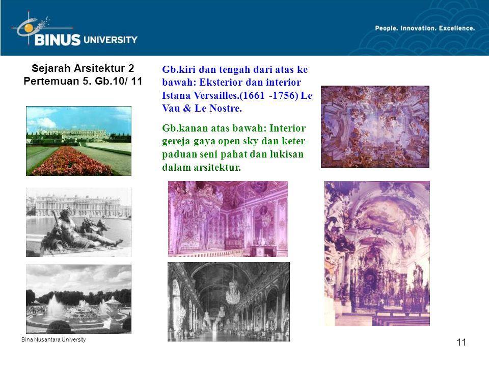 Sejarah Arsitektur 2 Pertemuan 5. Gb.10/ 11
