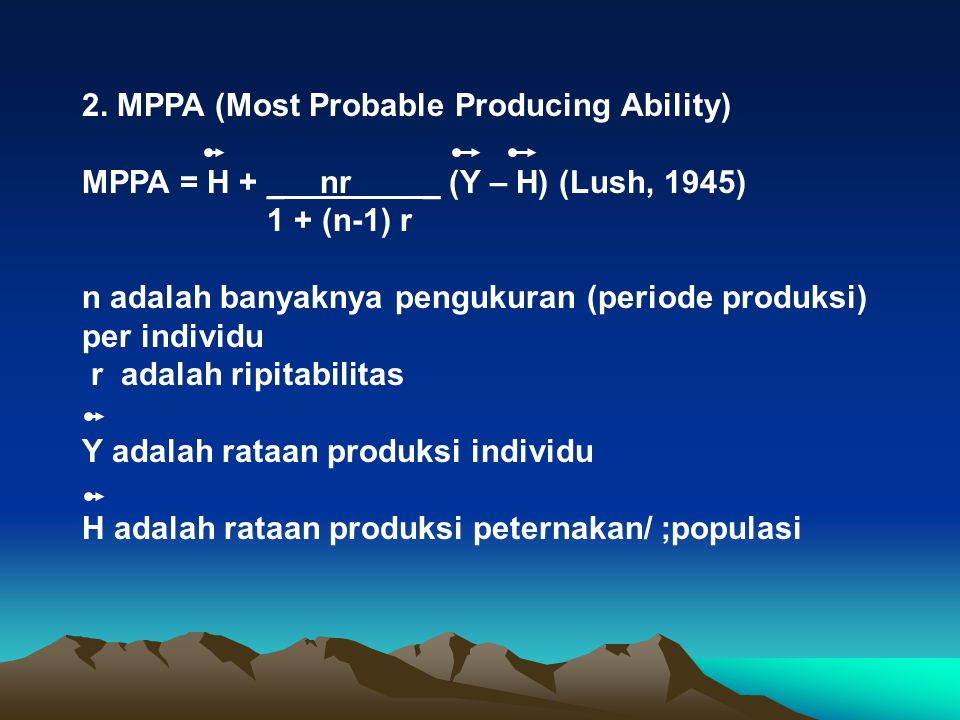 2. MPPA (Most Probable Producing Ability)