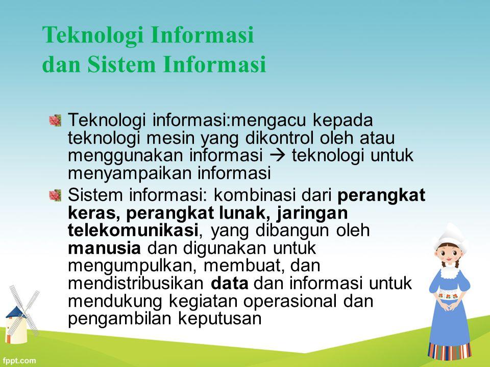 Teknologi Informasi dan Sistem Informasi