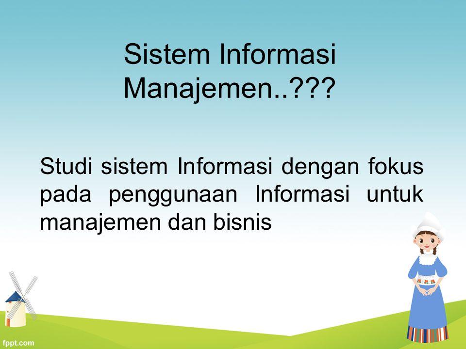 Sistem Informasi Manajemen..