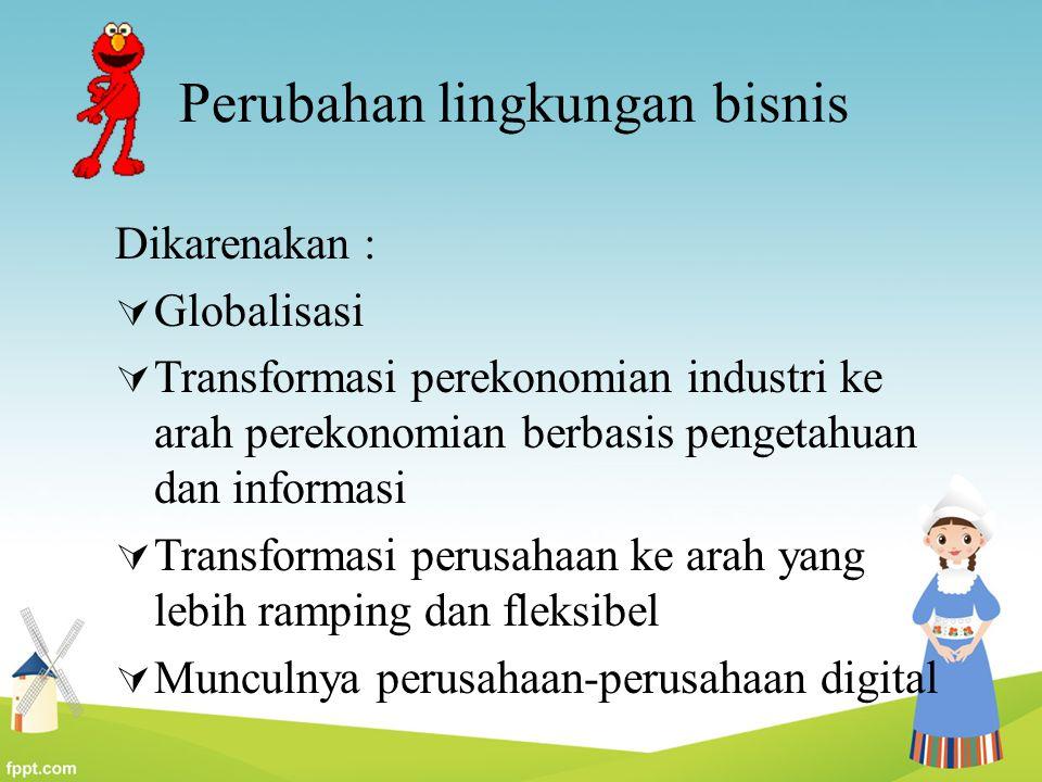 Perubahan lingkungan bisnis