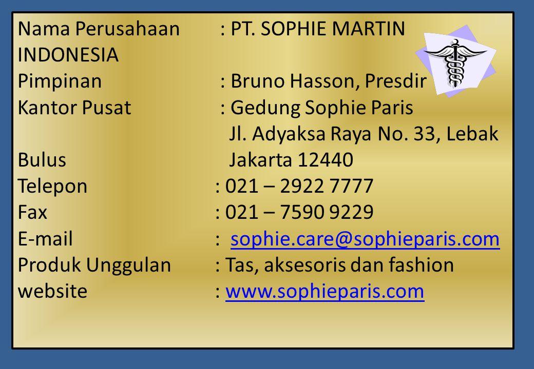 Nama Perusahaan : PT. SOPHIE MARTIN INDONESIA