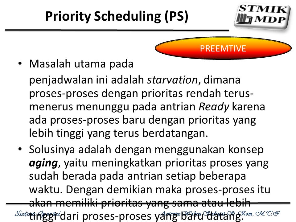Priority Scheduling (PS)