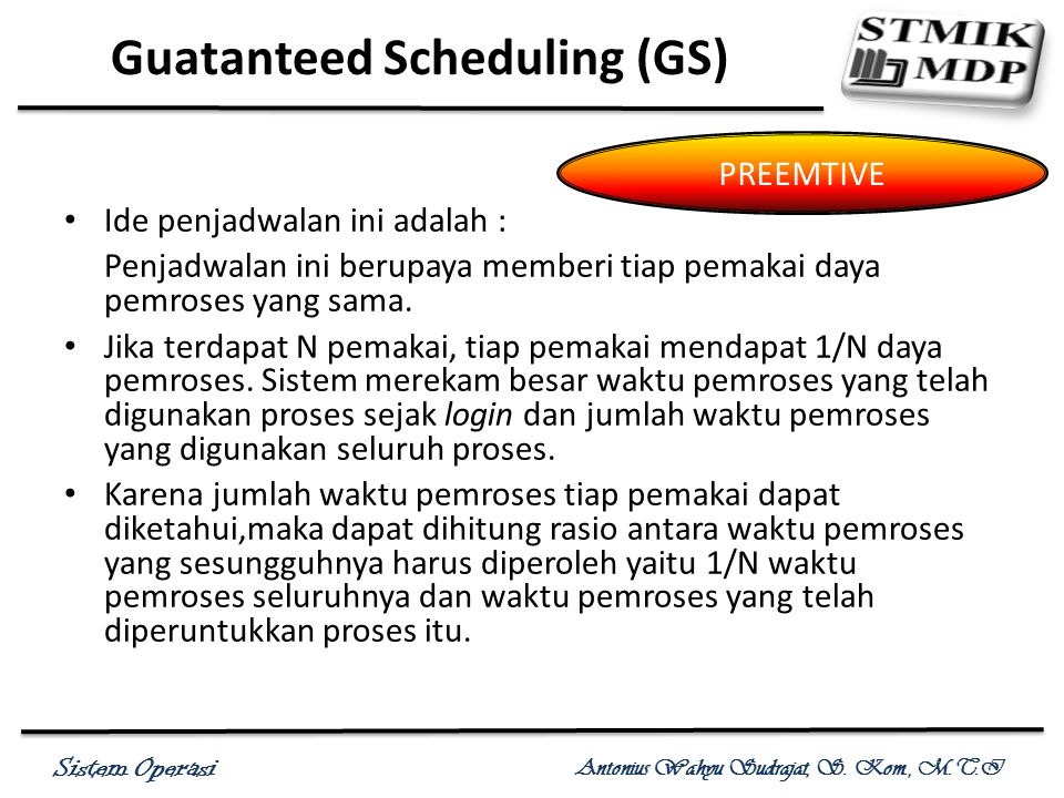 Guatanteed Scheduling (GS)