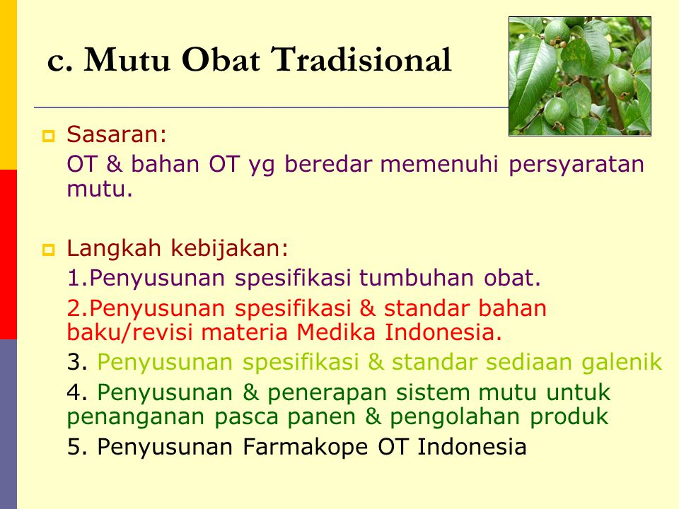 c. Mutu Obat Tradisional