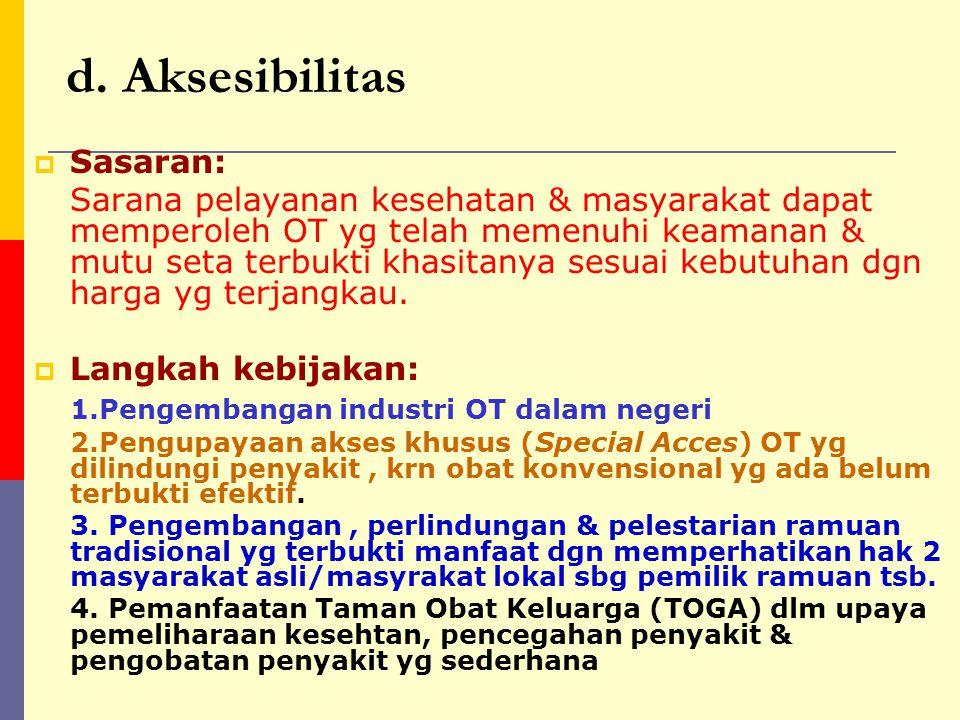 d. Aksesibilitas Sasaran: