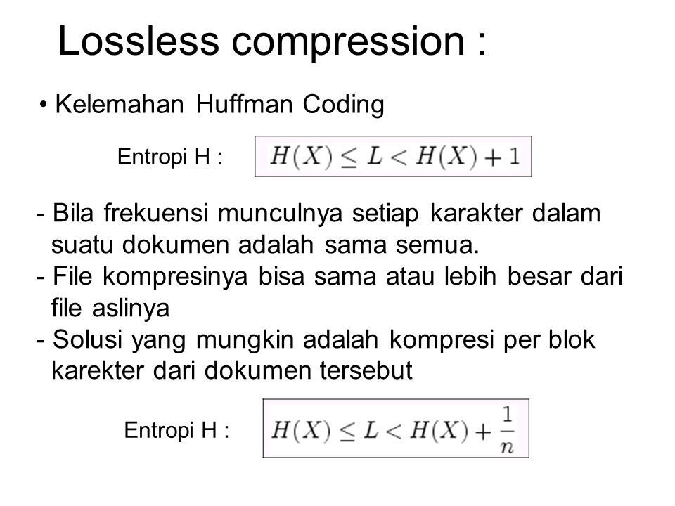 Lossless compression :