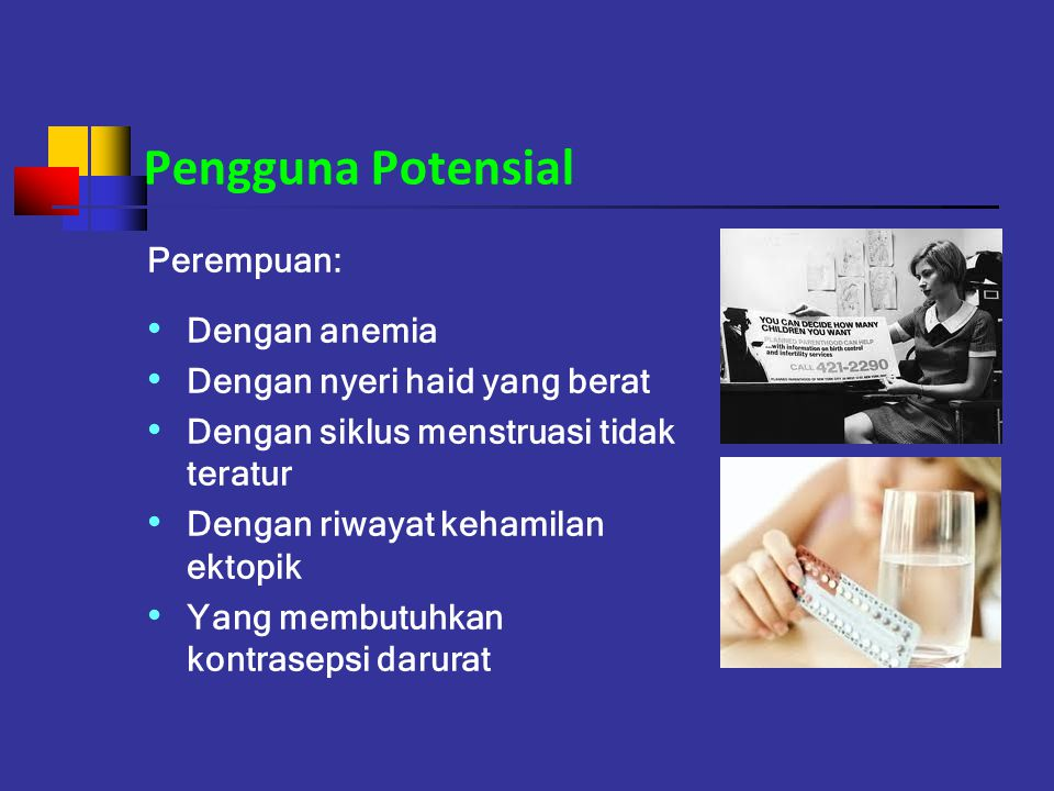 Pengguna Potensial Perempuan: Dengan anemia