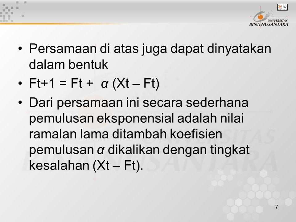 Persamaan di atas juga dapat dinyatakan dalam bentuk