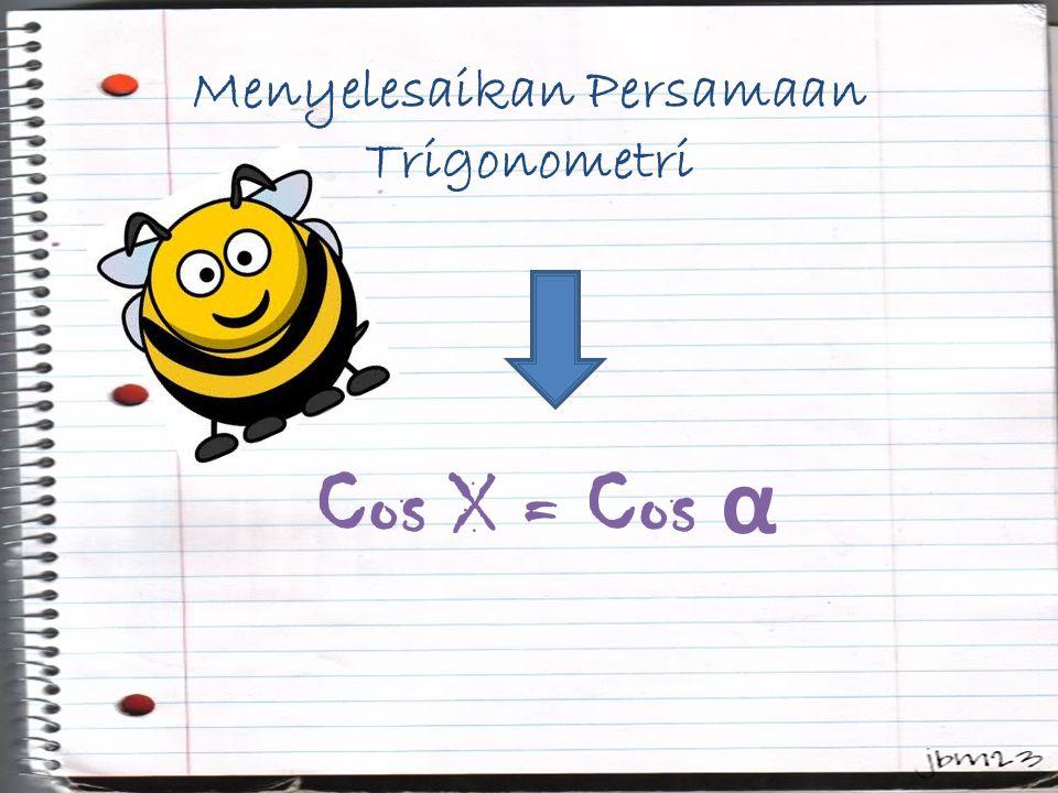 Menyelesaikan Persamaan Trigonometri