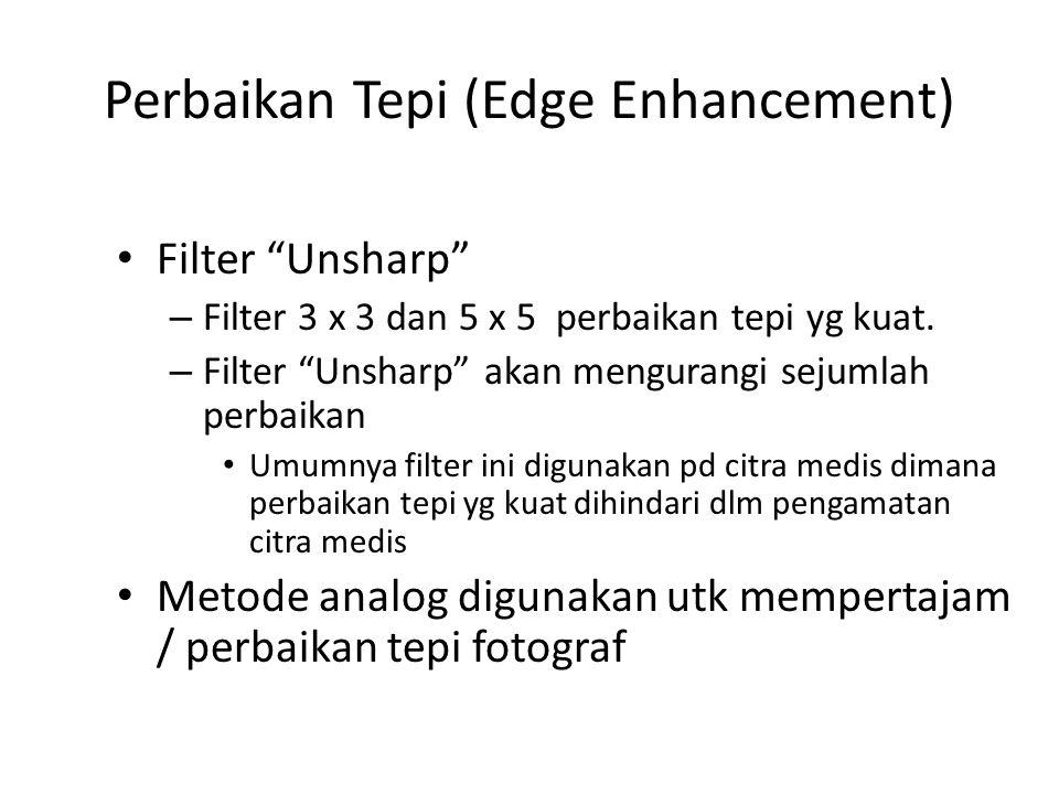 Perbaikan Tepi (Edge Enhancement)