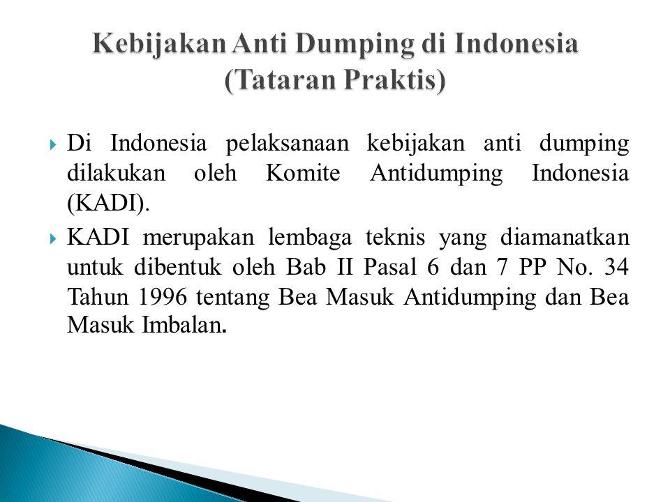 Kebijakan Anti Dumping di Indonesia (Tataran Praktis)