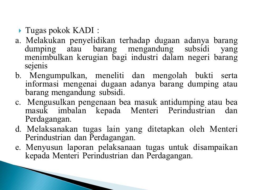 Tugas pokok KADI :