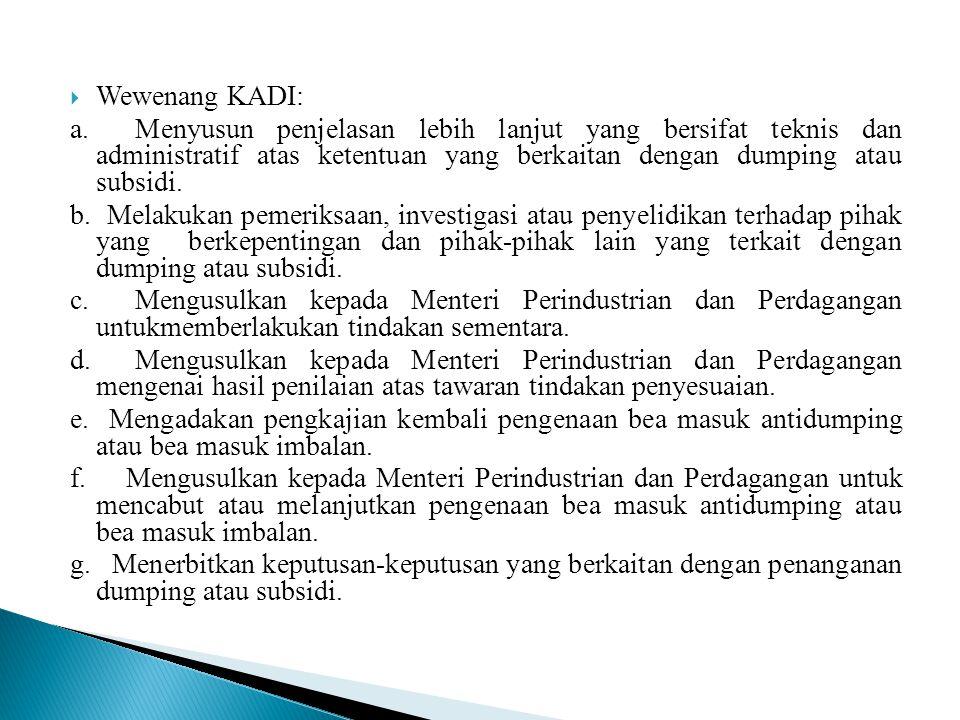 Wewenang KADI: