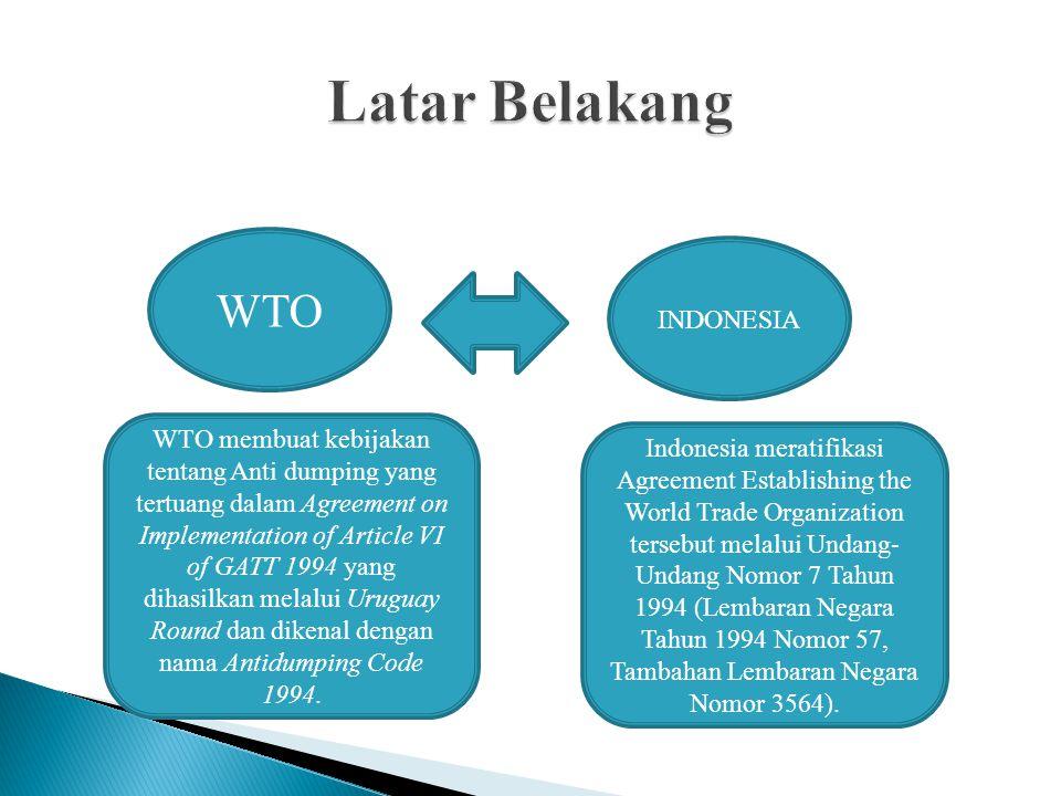Latar Belakang WTO INDONESIA