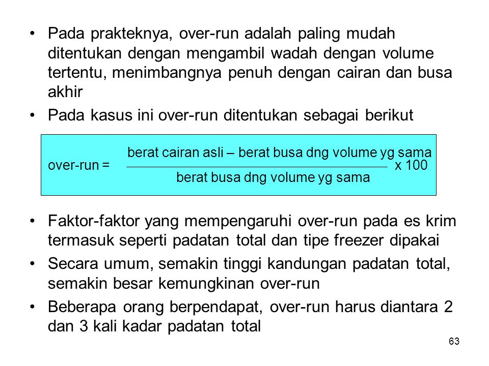 Pada kasus ini over-run ditentukan sebagai berikut