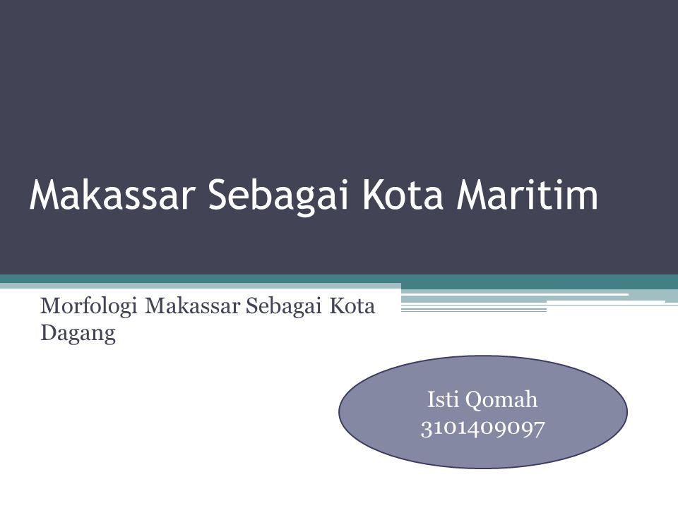 Makassar Sebagai Kota Maritim