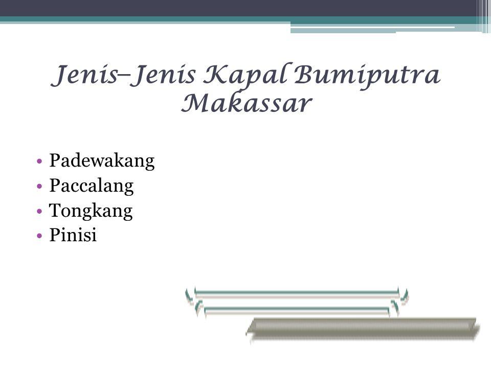Jenis−Jenis Kapal Bumiputra Makassar