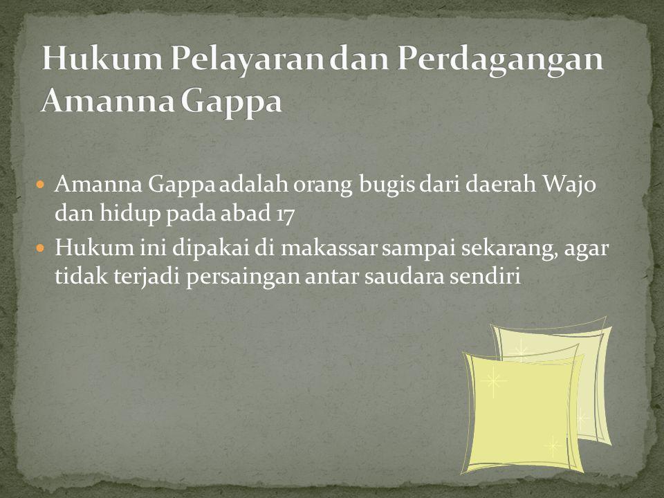 Hukum Pelayaran dan Perdagangan Amanna Gappa
