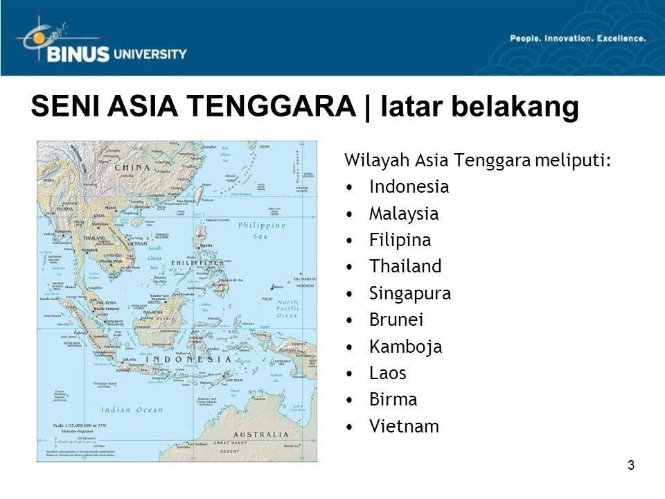 SENI ASIA TENGGARA | latar belakang