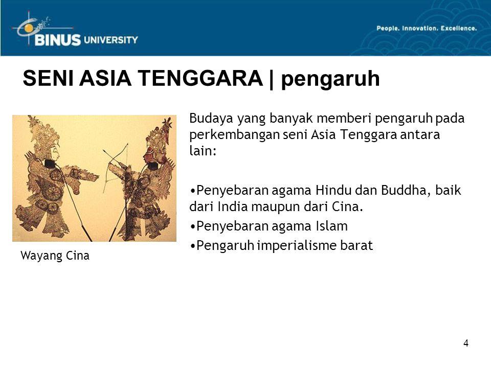 SENI ASIA TENGGARA | pengaruh
