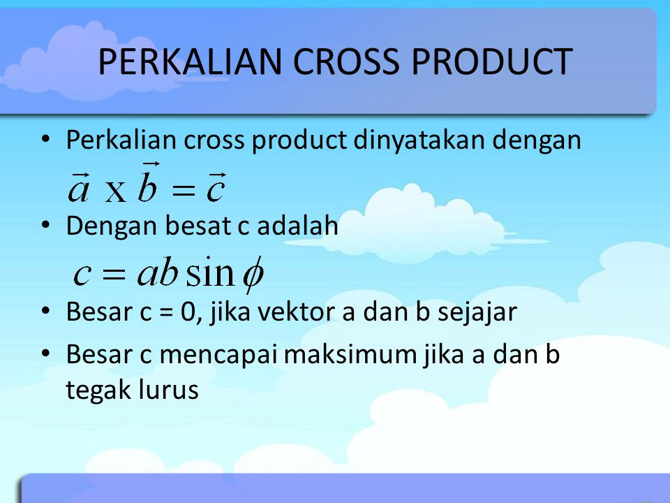 PERKALIAN CROSS PRODUCT