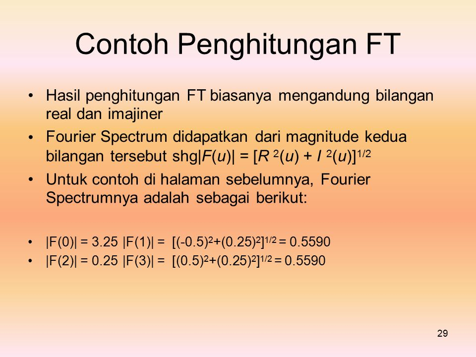 Contoh Penghitungan FT •