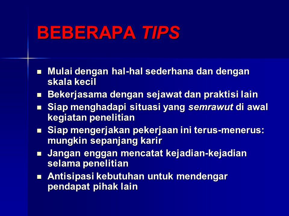BEBERAPA TIPS Mulai dengan hal-hal sederhana dan dengan skala kecil
