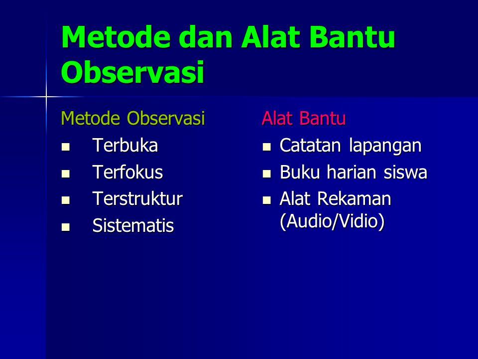 Metode dan Alat Bantu Observasi
