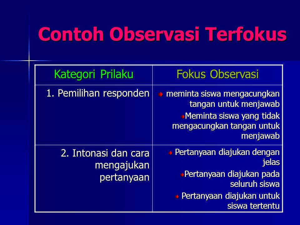 Contoh Observasi Terfokus