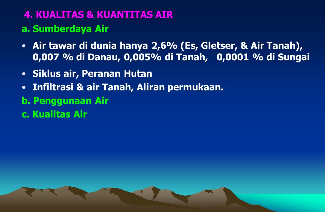 4. KUALITAS & KUANTITAS AIR