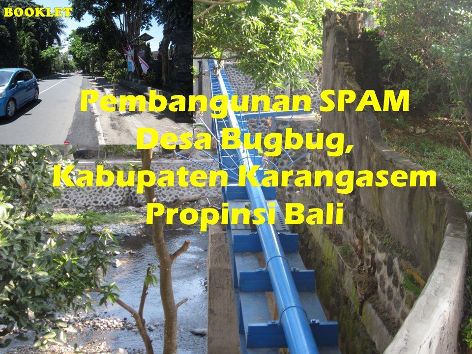 Pembangunan SPAM Desa Bugbug, Kabupaten Karangasem