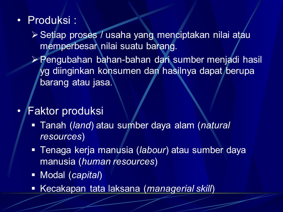 Produksi : Faktor produksi