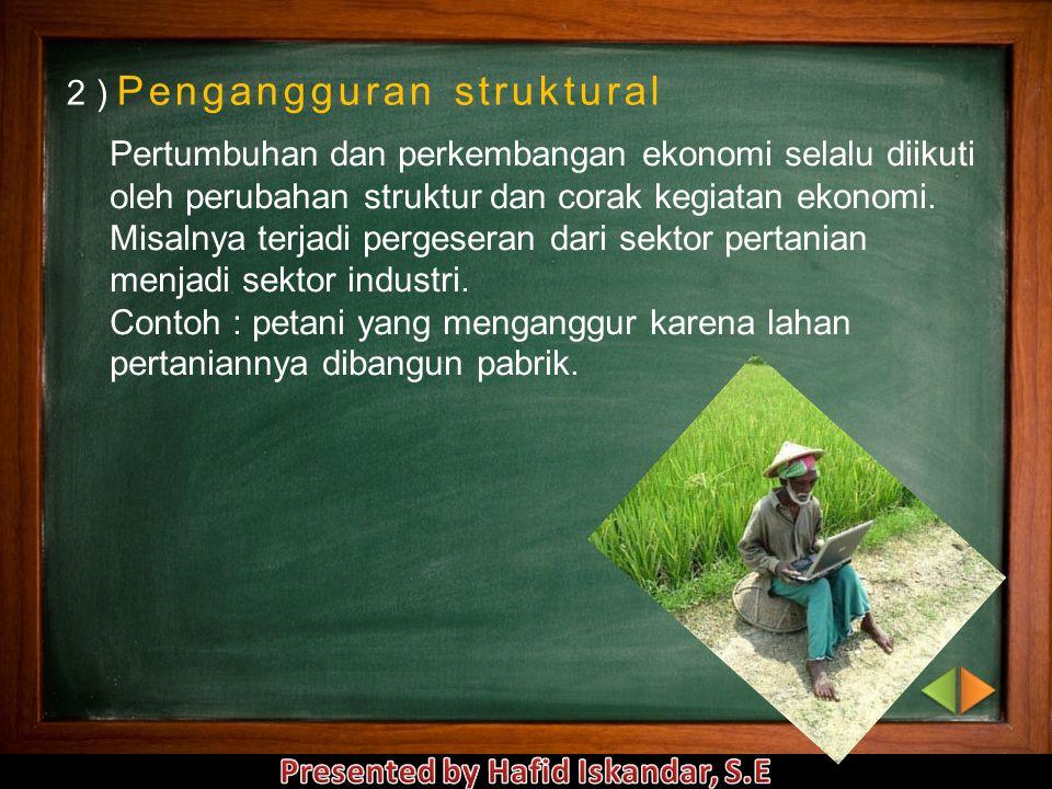 2 ) Pengangguran struktural