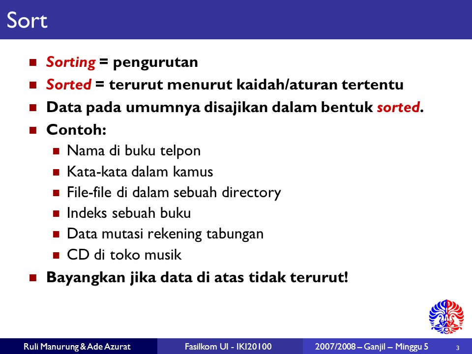 Sort Sorting = pengurutan