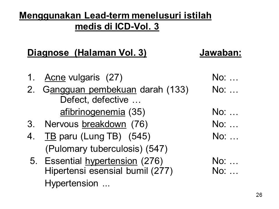 Menggunakan Lead-term menelusuri istilah medis di ICD-Vol. 3