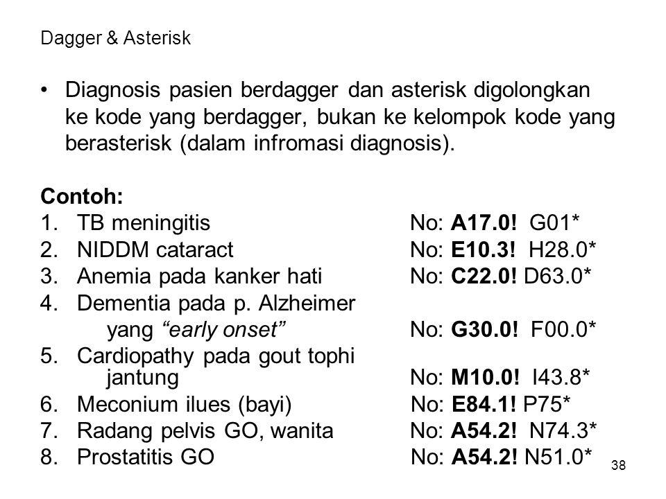 Diagnosis pasien berdagger dan asterisk digolongkan