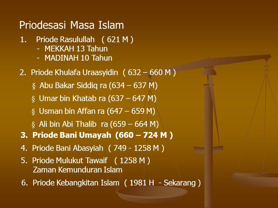 Priodesasi Masa Islam Priode Rasulullah ( 621 M ) - MEKKAH 13 Tahun