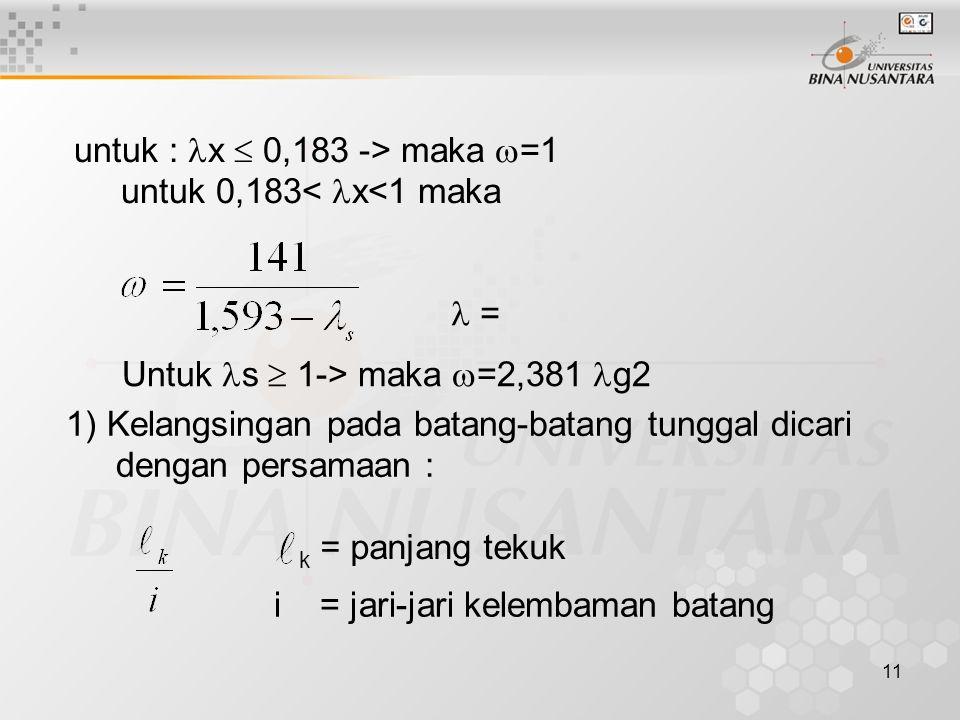 untuk : x  0,183 -> maka =1