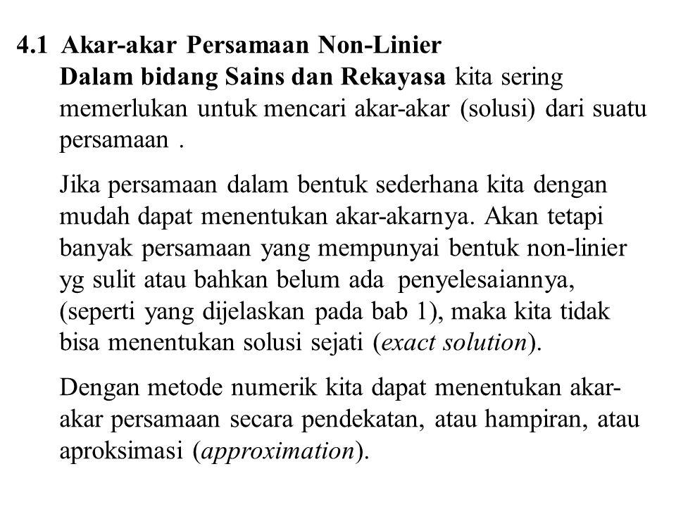 4.1 Akar-akar Persamaan Non-Linier