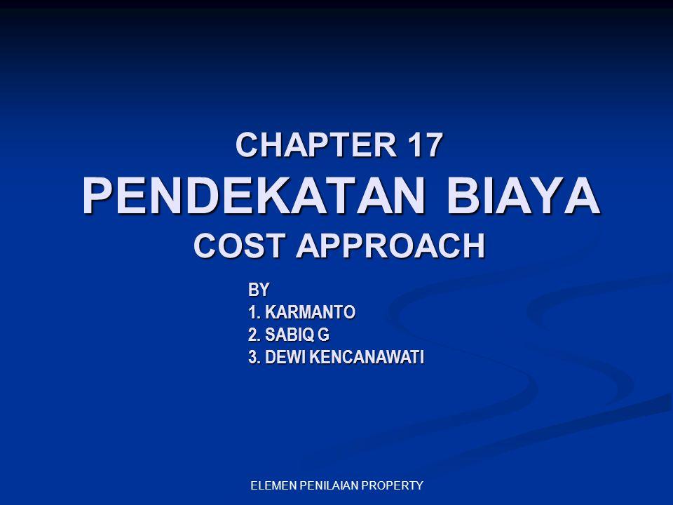 CHAPTER 17 PENDEKATAN BIAYA COST APPROACH