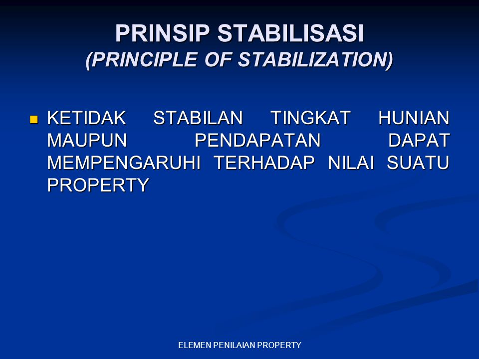 PRINSIP STABILISASI (PRINCIPLE OF STABILIZATION)