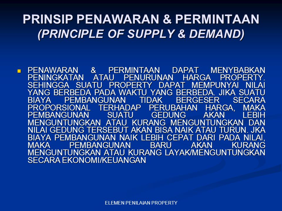 PRINSIP PENAWARAN & PERMINTAAN (PRINCIPLE OF SUPPLY & DEMAND)