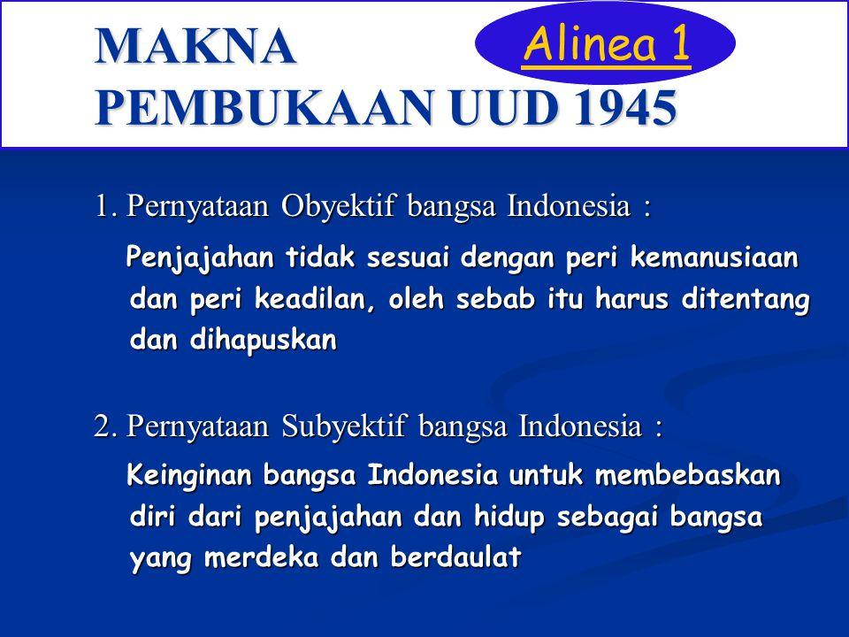 MAKNA PEMBUKAAN UUD 1945 Alinea 1