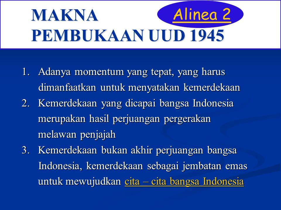 MAKNA PEMBUKAAN UUD 1945 Alinea 2