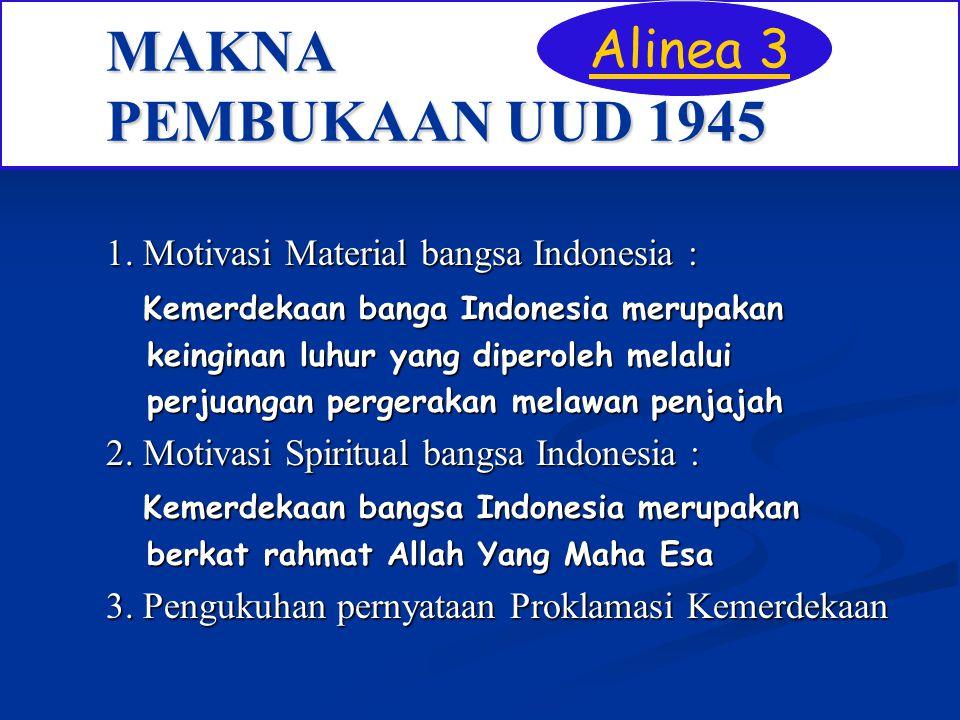 MAKNA PEMBUKAAN UUD 1945 Alinea 3