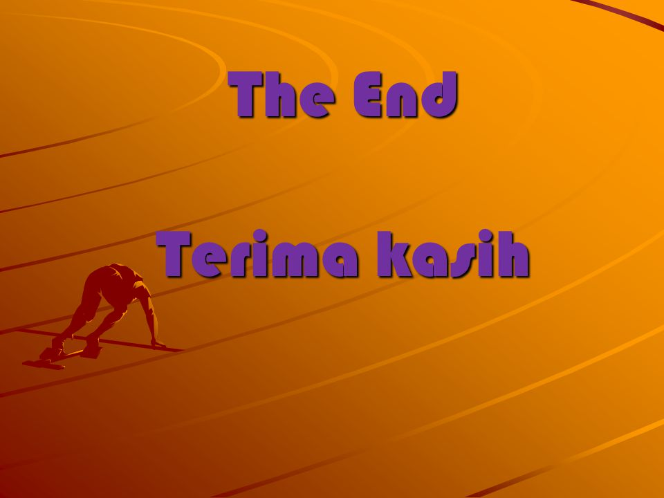 The End Terima kasih
