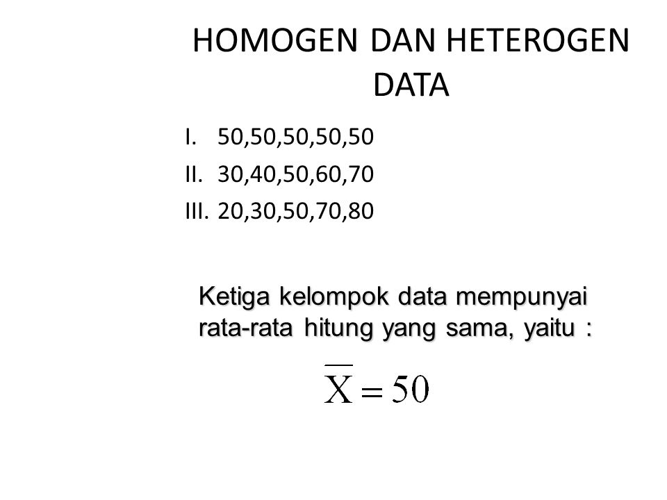 HOMOGEN DAN HETEROGEN DATA