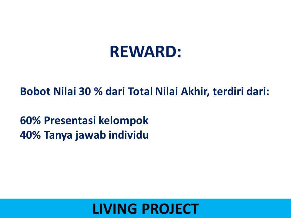 REWARD: LIVING PROJECT